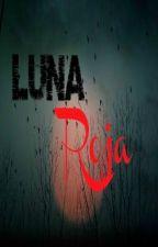 Luna Roja by BarbieNovelasLov
