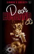The Husband (Husband Series Book:ONE) EDITING by loveuDamonSalvatore
