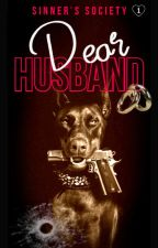 The Husband (Husband Series Book:ONE) EDITING by loveuDamonSalvatore