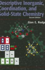 Descriptive Inorganic, Coordination, and Solid State Chemistry [PDF] by Glen E. by jojawuxu22090