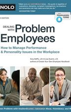Dealing With Problem Employees [PDF] by Amy Delpo J.D. by wopodare85233