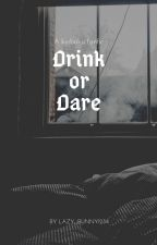 Drink or Dare// Kiribaku fanfic by lazy_bunnY1234