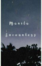 Manila Encounters™ [one shots] by derob_