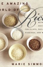 The Amazing World of Rice (PDF) by Marie Simmons by dasyhowe95376