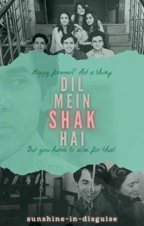 Dil Mein Shak Hai by TheUncertainMiracle