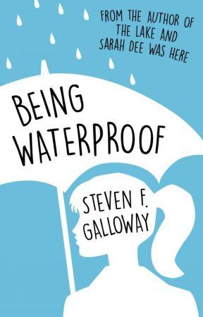 Being Waterproof by StevenFGalloway