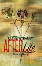 After Life by RATHandTEARs