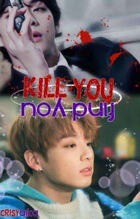 Find you, Kill you • Vkook brothership by Crisyaika