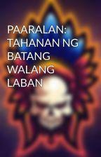 PAARALAN: TAHANAN NG BATANG WALANG LABAN by Kruks09