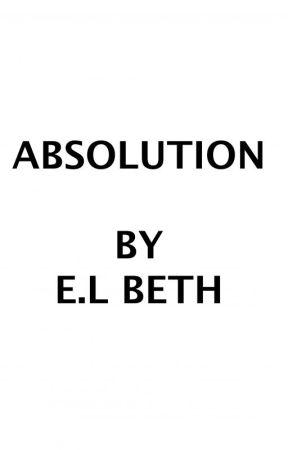 ABSOLUTION by ELBeth76