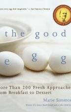 The Good Egg [PDF] by Marie Simmons by kapebydi22408