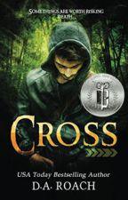 Cross (Chapters 1-3) by daroach12