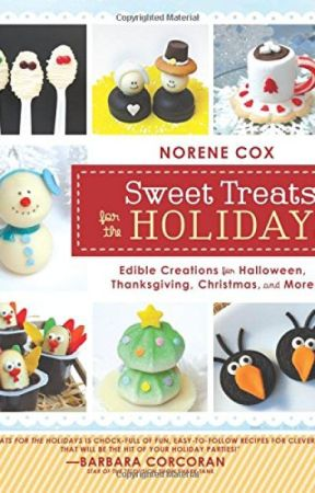 Sweet Treats for the Holidays (PDF) by Norene Cox by haxoraty70501