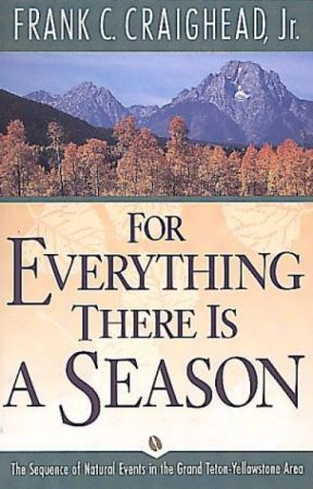 For Everything There Is a Season (PDF) by Frank C. Craighead  Jr. by haxoraty70501