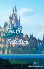The Royal Selection  by SuperNatural050205