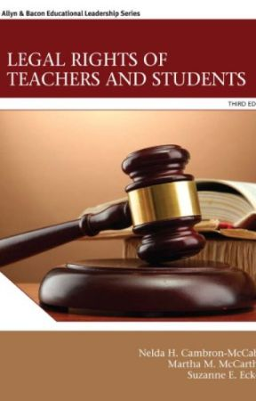 Legal Rights of Teachers and Students  (PDF) by Nelda H. Cambron-McCabe by haxoraty70501