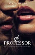 Oh, Teacher (18+) by MrKinkyWriter