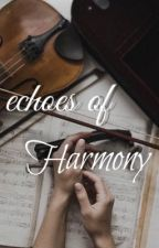 Echoes Of Harmony  by panda_lover499