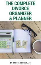 The Complete Divorce Organizer & Planner [PDF] by Brette Sember JD by fehyhify75212