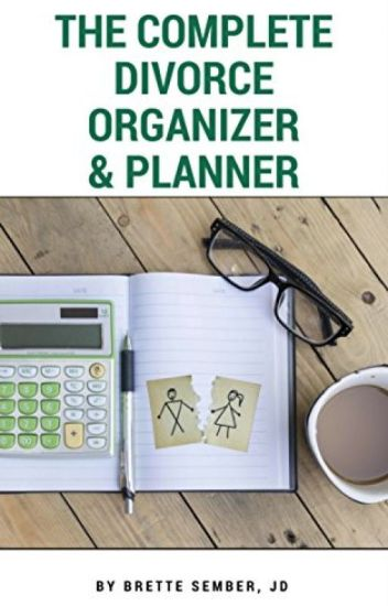 The Complete Divorce Organizer & Planner [PDF] by Brette Sember JD