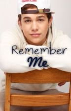 Remember Me (Austin Mahone Love Story) by skittles217