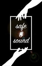 Safe and Sound by EvelynWolfe1411