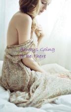 Always Going to Be There (Emmett Cullen sister story!) by twilightlover4ever44