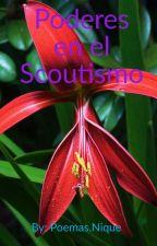 Poderes en el Scoutismo by love-is-life_PJ_HP