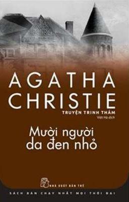 Đọc truyện Mười người da đen nhỏ - Agatha Christie