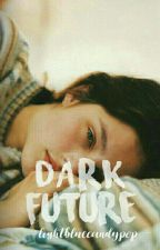 Dark Future by LightBlueCandypop