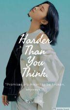 Harder than you think. || Shin Ryujin Fanfic by only_queenxz
