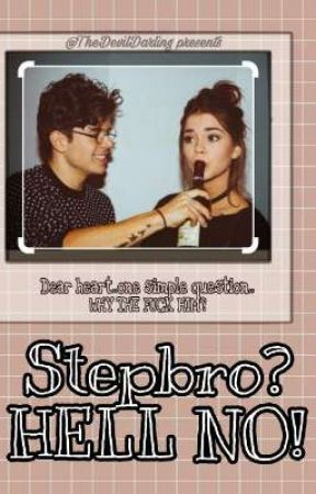 Stepbro? HELL NO! by TheDevilDarling