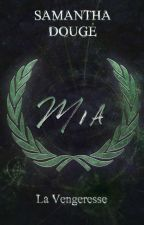 "MIA ""la vengeresse"" by zyliae"