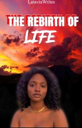 The Rebirth Of Life  by _lataavia