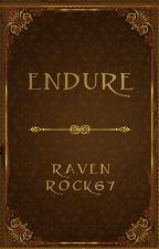 ENDURE... by -NikaRave-