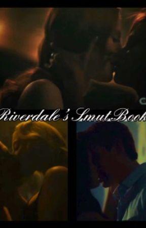 Riverdale's Smut Book. by riverdale_patriots
