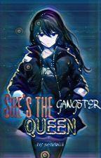 She's the Gangster Queen(ON-GOING) by sendaiiii