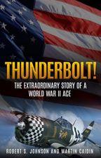 Thunderbolt!  [PDF] by Martin Caidin by ryfujipo1151