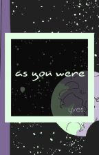 as you were [lgbt songfic contest] by yvesdot