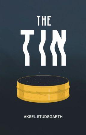 THE TIN by akselstudsgarth