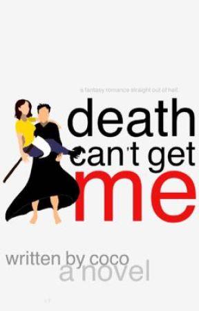 Death Can't Get Me by unaesthetea