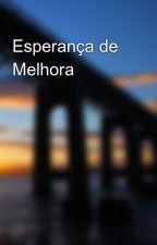 Esperança de Melhora by FernandoFabrcio