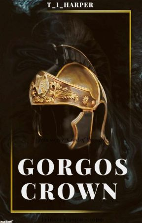 The Gorgos Crown: A Seedworld Novel {EDITING} by T_I_Harper