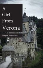 A Girl from Verona by MeganasaurusRex