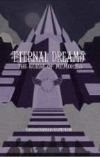 The Eternal Dreams Trilogy (Most Imaginative Setting Winner 2012) by TheInseparableSix