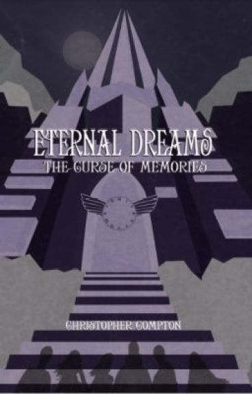 The Eternal Dreams Trilogy (Most Imaginative Setting Winner 2012)