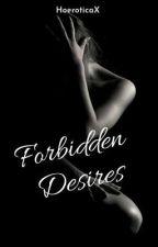 Forbidden desires by HoeroticaX