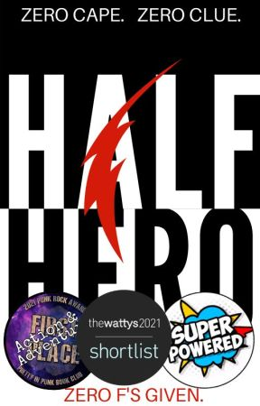 Half Hero (Now a featured story!) by WhiskeySeattle