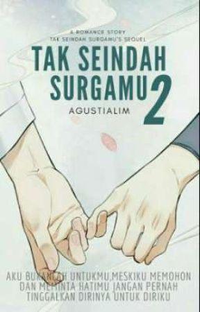 Tak Seindah Surgamu 2 by agustialim