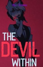 """The devil within"" Alastor x reader(rewriting) by ayamedq1"